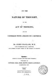On the nature of thought, or, The act of thinking, and its connexion with a perspicuous sentence