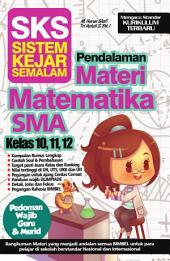 SKS Pendalaman Materi Matematika SMA Kelas 10,11,12: Kumpulan rumus lengkap, terdapat contoh soal dan pembahasan