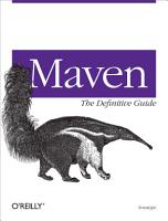 Maven  The Definitive Guide PDF