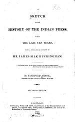 A Sketch of the History of the Indian Press During the Last Ten Years