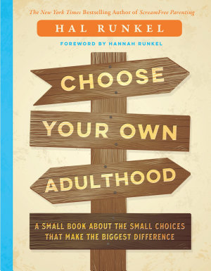 Choose Your Own Adulthood