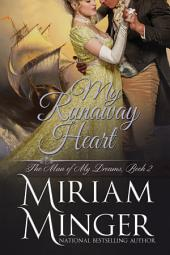 My Runaway Heart: A Pirate Regency Romance (The Man of My Dreams, Book 2)