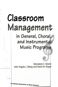 Classroom Management in General  Choral  and Instrumental Music Programs