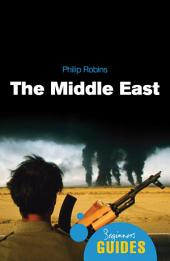 The Middle East: A Beginner's Guide