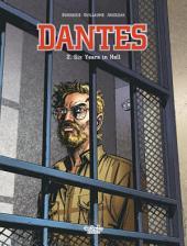 Dantès - Volume 2 - Six Years in Hell