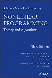 Solutions Manual to accompany Nonlinear Programming PDF
