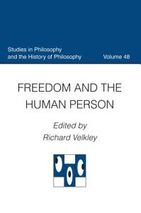 Freedom and the Human Person PDF