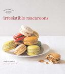 Irresistible Macaroons Book