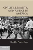 Civility  Legality  and Justice in America PDF