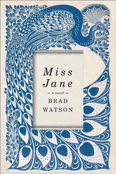 Download Miss Jane  A Novel Book