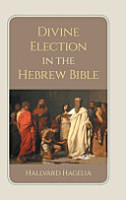 Divine Election in the Hebrew Bible PDF