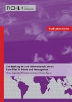 The Backlog of Core International Crimes Case Files in Bosnia and Herzegovina PDF