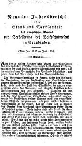 Jahresbericht über Stand und Wirksamkeit des Evangelischen Vereins zur Verbesserung des Volksschulwesens in Graubünden: Band 9