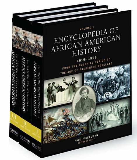 Encyclopedia of African American History  1619 1895 PDF