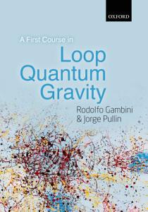 A First Course in Loop Quantum Gravity PDF