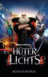 Die Hüter des Lichts: Buch zum Film