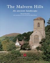 The Malvern Hills: An ancient landscape