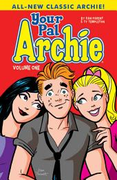 Your Pal Archie: Volume 1