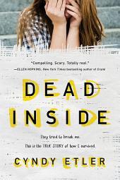 The Dead Inside: A True Story