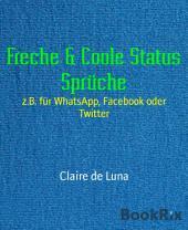 Freche & Coole Status Sprüche: z.B. für WhatsApp, Facebook oder Twitter