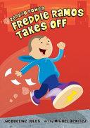 Download Freddie Ramos Takes Off Book
