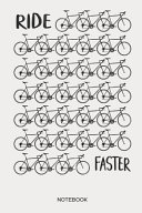 Ride Faster Notebook
