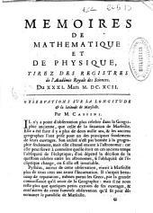 Memoires de mathematique et de physique: tirez des registres de l'Académie Royale des Sciences ...