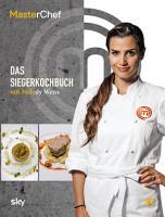 MasterChef   Das Siegerkochbuch PDF