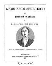 Gems from Spurgeon; or, Extracts from the note-book of a non-professional reporter