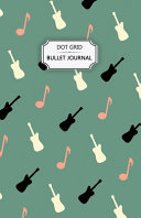 Music Violin Dot Grid Bullet Journal
