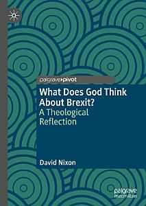 What Does God Think About Brexit  Book