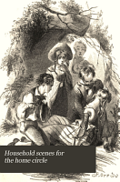 Household Scenes for the Home Circle PDF