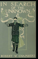 In Search of the Unknown Illustrated Edition