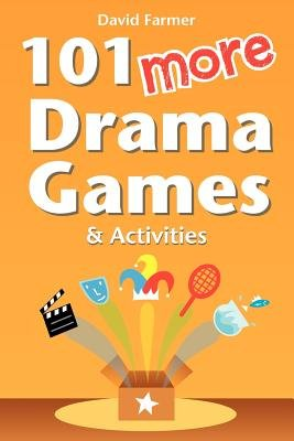 Download 101 More Drama Games and Activities Book