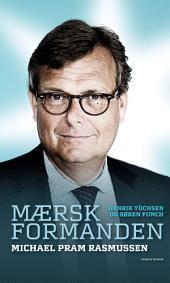Mærsk Formanden: Michael Pram Rasmussen