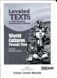 Leveled Texts For Differentiated Content Area Literacy World Cultures Through Time Kit Book PDF