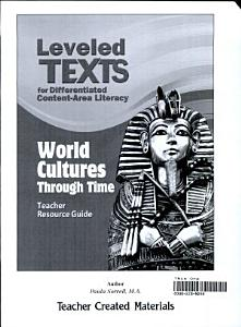 Leveled Texts for Differentiated Content Area Literacy  World Cultures Through Time Kit Book