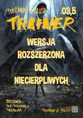 Pokemon Polish Trainer 03,5 - DLA NIECIERPLIWYCH: Pokemon Polish Trainer Magazine! Extended edition