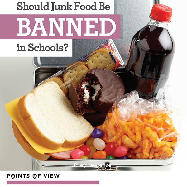 Download Should Junk Food Be Banned in Schools  Book