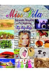 Miss Lila Between Breaths The Beginning Book PDF