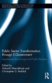 Public Sector Transformation through E-Government: Experiences from Europe and North America