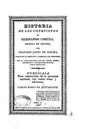Historia de las conquistas de Hernando Cortés: Volumen 1