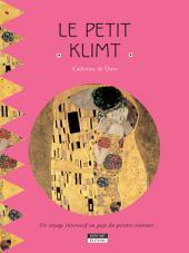 Le petit Klimt: Un livre d'art amusant et ludique pour toute la famille !