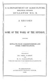A Record of Some of the Work of the Division, Including Extracts from Correspondence and Other Communications