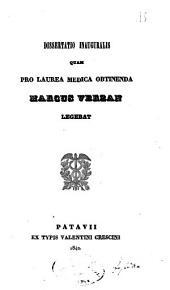 Dissertatio inauguralis quam pro laurea medica obtinenda Marcus Verzan legebat