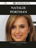 Natalie Portman 203 Success Facts   Everything You Need to Know about Natalie Portman PDF
