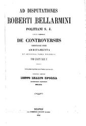 Disputationum Roberti Bellarmini: De controversiis