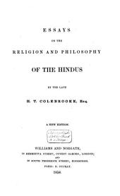 Essays on the religion and philosophy of the Hindus: Volume 1