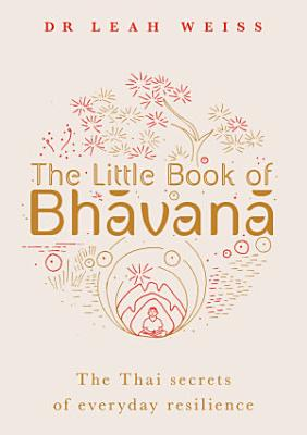 The Little Book of Bhavana