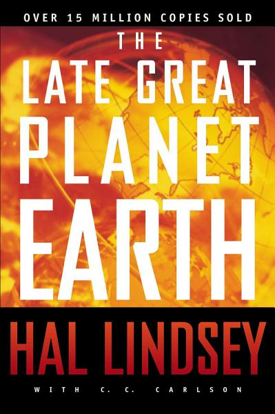 Download The Late Great Planet Earth Book
